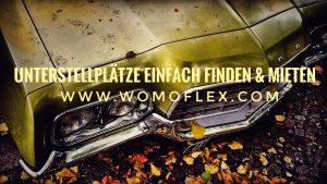 Womoflex Unterstellplatz Slogan